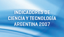Indicadores de ciencia y tecnología 2007